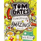 Tom Gates - Everything's Amazing (Sort Of...)